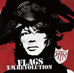T.M.Revolution FLAGS初回盤