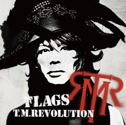 T.M.Revolution FLAGS