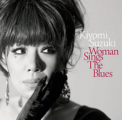Woman Sings The Blues/鈴木聖美